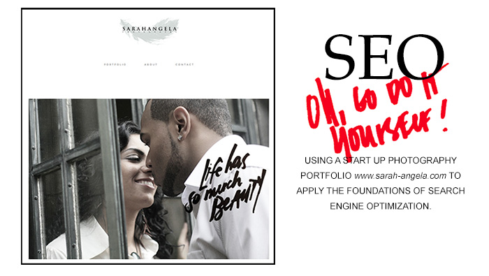 Foundations of Search Engine Optimization (SEO). Before and After of Sarah Angela Photography's website